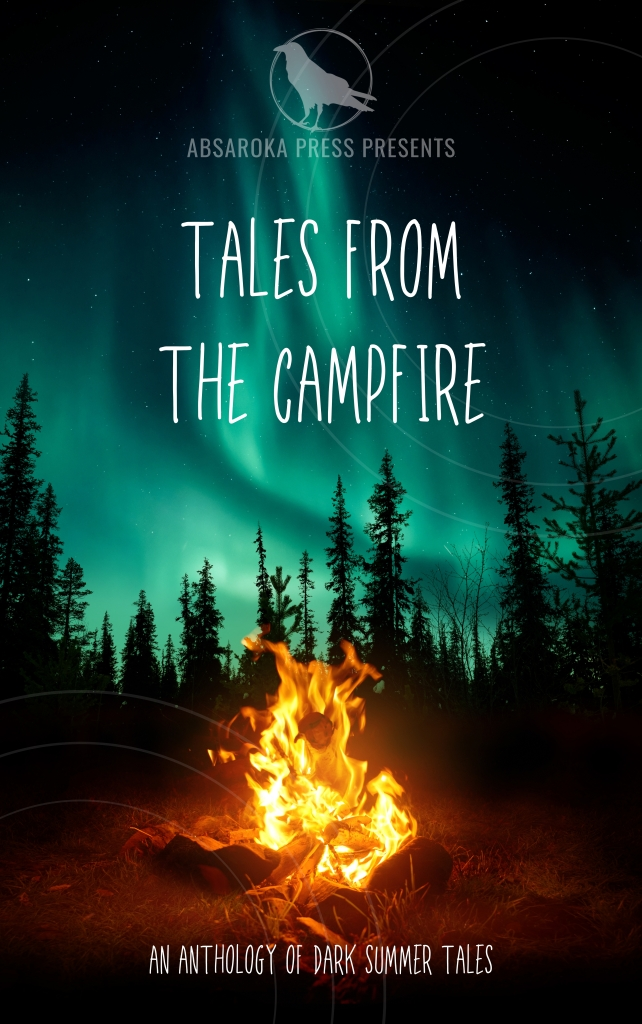 An image of a book cover for Tales from the Campfire: A Collection of Dark Summer Tales featuring a campfire and a haunted forest